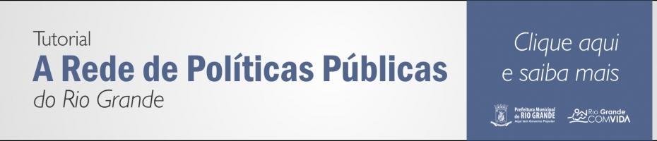 Prefeitura divulga Tutorial da Rede de Políticas Públicas